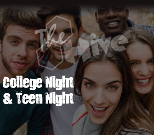 College and Teen Nights at The Hive