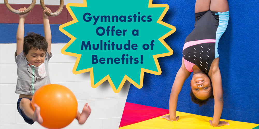 Gymnastics offers a multitude of benefits!